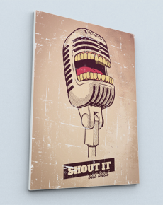 Shout It Out Loud (Canvas)